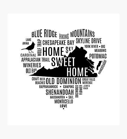 Heart Virginia - Home Sweet Home - Text Art Photographic Print