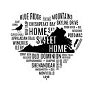 Heart Virginia - Home Sweet Home - Text Art by yayandrea