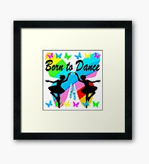 PRETTY BUTTERFLY BORN TO DANCE DESIGN Framed Print