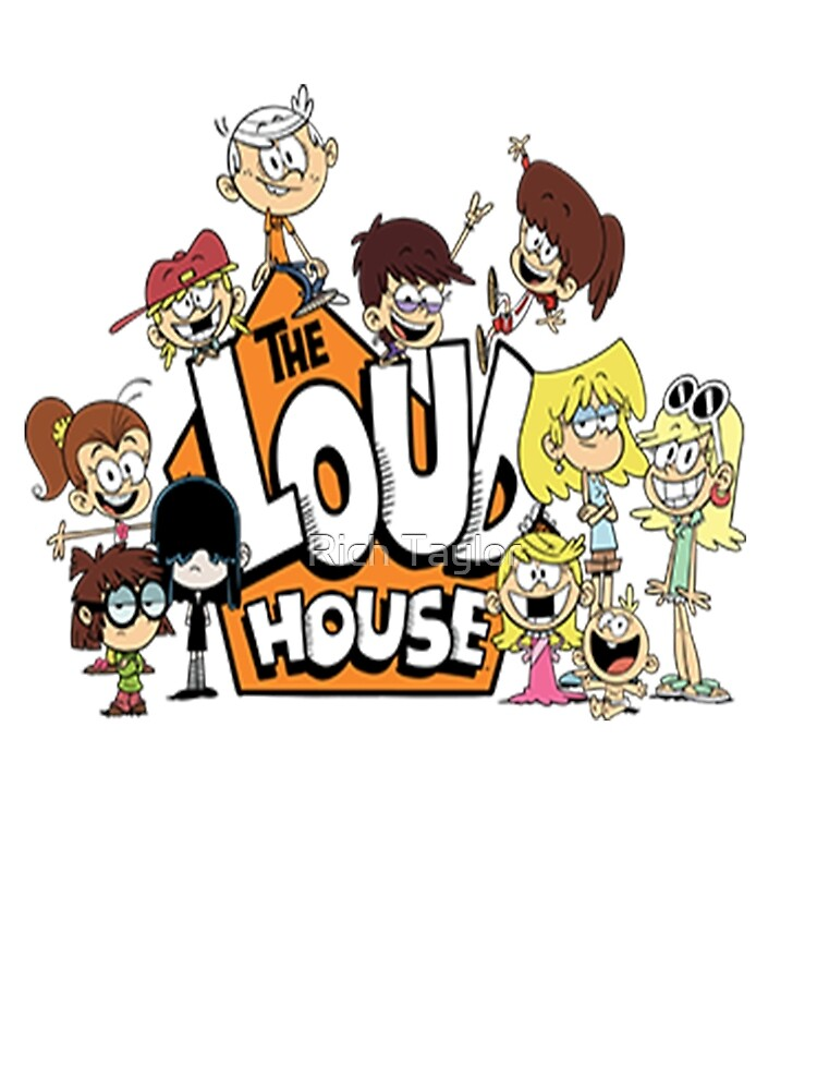 In the Loud House by Rich Taylor