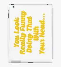 Funny Slogan iPad Case/Skin