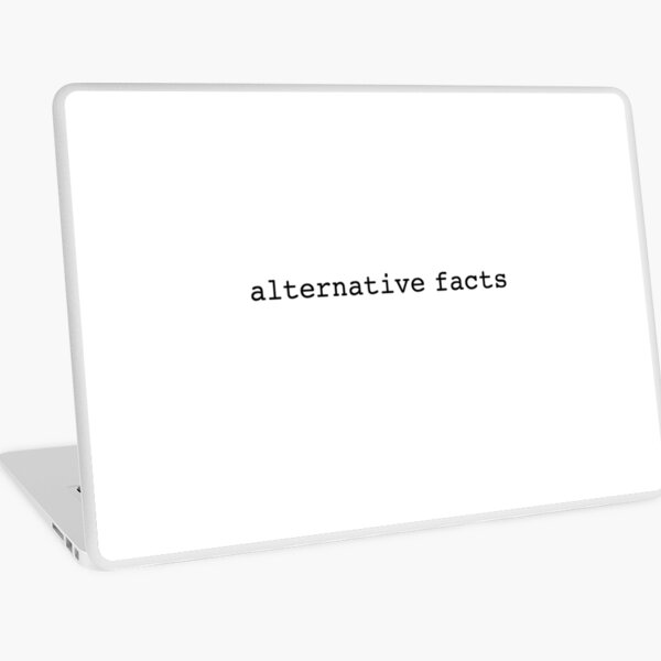 Alternate Facts Laptop Skin