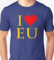 I Love EU - Anti Brexit/Pro Europe Unisex T-Shirt