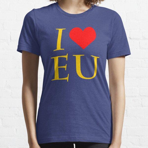 I Love EU - Anti Brexit/Pro Europe Essential T-Shirt