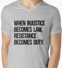 Wenn Ungerechtigkeit zu Rechtswiderstand wird, wird Pflicht T-Shirt mit V-Ausschnitt