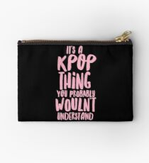 It's a KPOP thing Studio Pouch