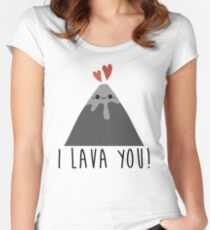 I Lava You Women's Fitted Scoop T-Shirt