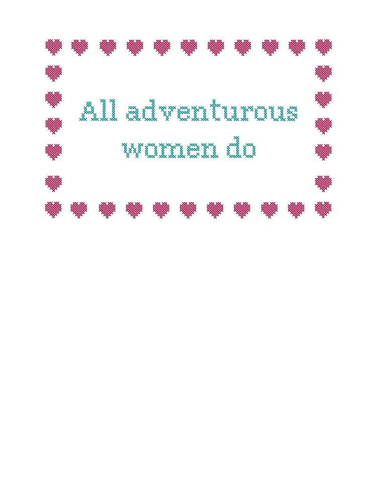 GIRLS. All adventurous women do by laperalimonera8