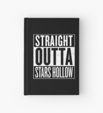Straight Outta Stars Hollow Hardcover Journal