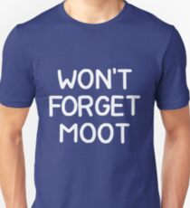 won't forget moot T-Shirt