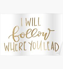 I Will Follow Where You Lead Poster