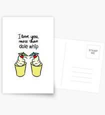 Love You More Than Dole Whip Postcards