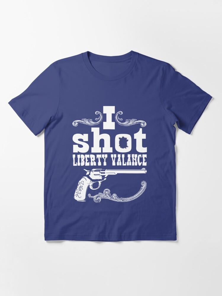 Alternate view of I shot Liberty Valance - Dark colors Essential T-Shirt