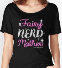 Fairy Nerd Mother Women's Relaxed Fit T-Shirt
