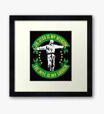 Jiu jitsu is My Religion - The Mat is My Church BJJ Shirt Framed Print