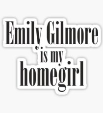 Emily Gilmore is my homegirl Sticker