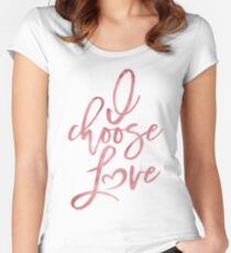I choose love Rose Watercolor Women's march on Washington Women's Fitted Scoop T-Shirt