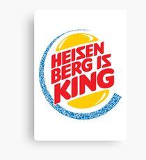 Heisenberg Is King Canvas Print