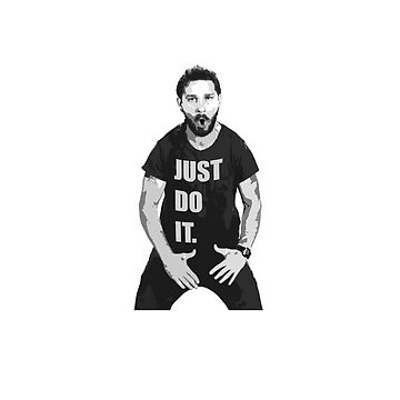Just Do It - Shia LaBeouf by sylo18