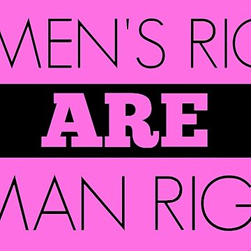 Women's Rights ARE Human Rights. by rip-harambe