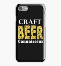 Craft Beer Connoisseur tshirt for beer lover beer drinker iPhone Case/Skin