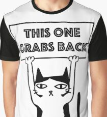 This One Grabs Back Sign Graphic T-Shirt