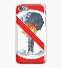No nuclear explosion tests. iPhone Case/Skin