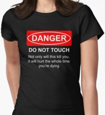Do Not Touch Women's Fitted T-Shirt