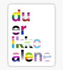 Du er ikke alene Sticker