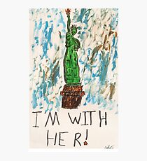 I'm With Her Photographic Print