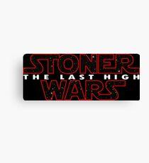 Stoner Wars - The Last High Canvas Print