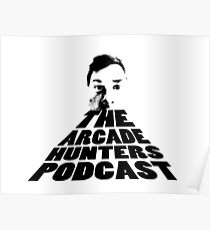 Arcade Hunters Podcast! Poster