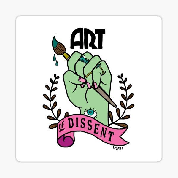 Art of Dissent Sticker