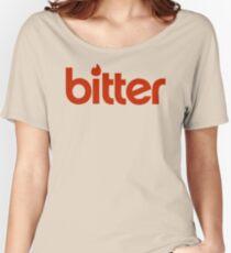 Bitter! Women's Relaxed Fit T-Shirt