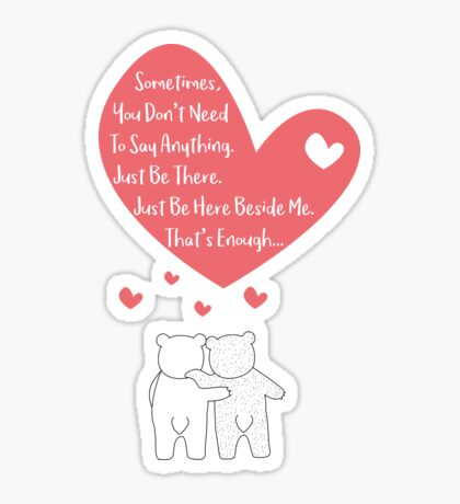 Polar Bears Couple - Sometimes, you dont need to say anything - Just be here beside me - Thats enough - Happy Valentines Day Sticker