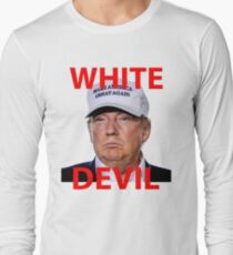 White Devil Trump Shirt T-Shirt