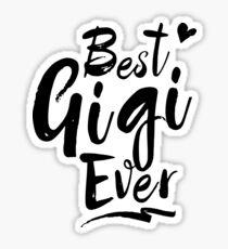 Best gigi ever Sticker