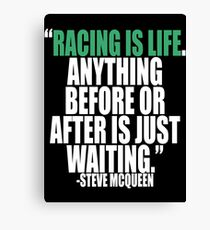 Steve McQueen - Racing is Life Canvas Print