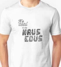 Cool to be Nauseous T-Shirt