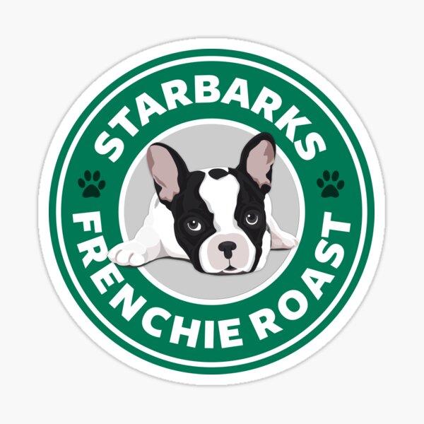 Starbarks Frenchie Roast - Starbucks Sticker