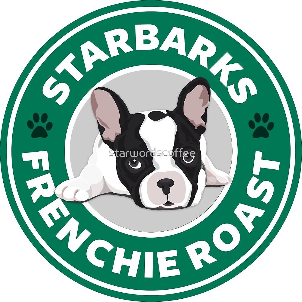 Starbarks Frenchie Roast - Starbucks by starwordscoffee