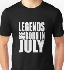 LEGENDS ARE BORN IN JULY Slim Fit T-Shirt