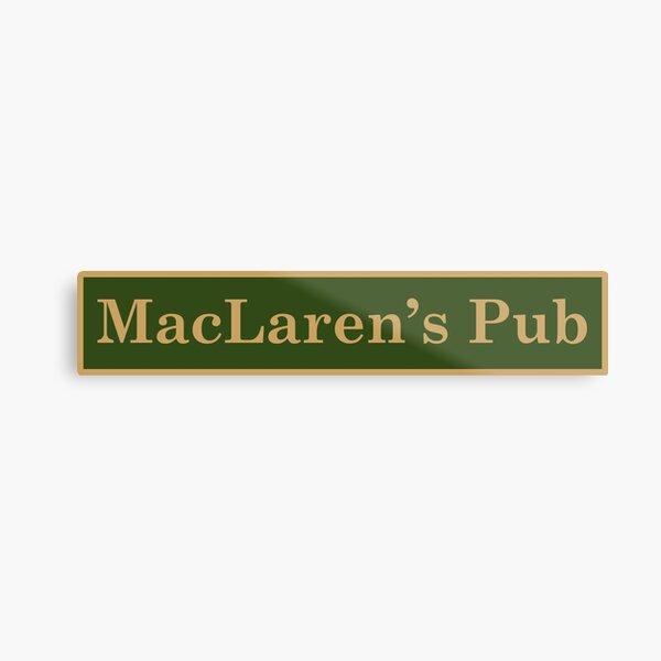 MacLaren's Pub Metal Print