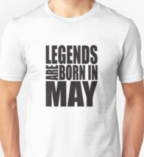 LEGENDS ARE BORN IN MAY Slim Fit T-Shirt