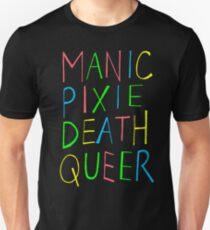 Manic Pixie Death Queer Unisex T-Shirt