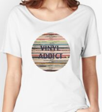 Vinyl Addict records Women's Relaxed Fit T-Shirt