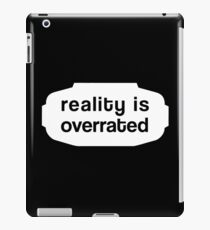 Reality is Overrated w. VR-Goggles iPad Case/Skin