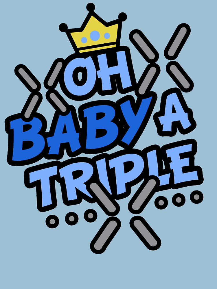 TShirtGifter presents: OH BABY A TRIPLE | Unisex T-Shirt