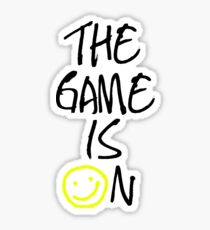 The Game Is On Sticker