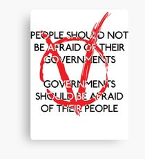 Governments should be afraid V1 Canvas Print